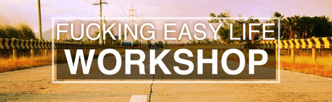 Fucking Easy Life fucking_easy_workshop FreeWorkshop