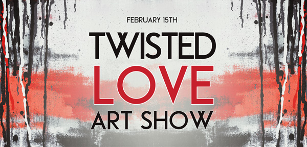 You are currently viewing Twisted Love 02.15.2020