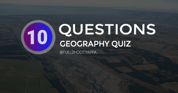 How much do you know about Indian Geography
