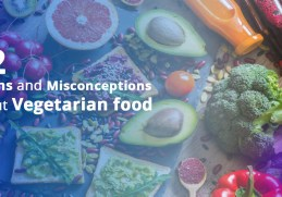 12 Myths and Misconceptions about Vegetarian food