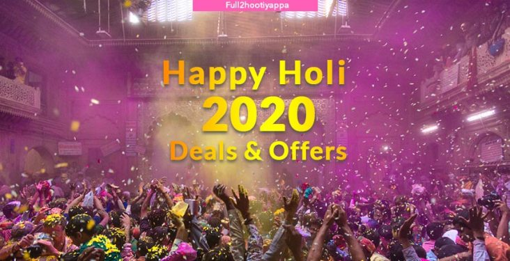 Happy Holi 2020 Sale, Offers, Deals and Dicounts