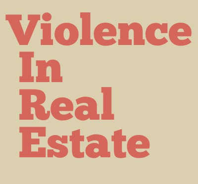 violence in real estate
