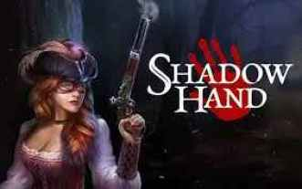 Shadowhand PC