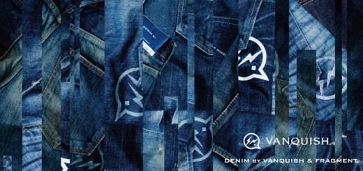 デニム バイ ヴァンキッシュ & フラグメント (DENIM BY VANQUISH & FRAGMENT)、2015 SS コレクションがスタート!