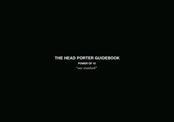 HEAD PORTER の10アイテムを1冊の本にまとめた「THE HEAD PORTER GUIDEBOOK」が本日9/2から配布開始!(ヘッドポーター)