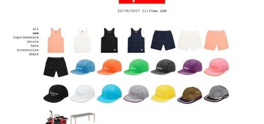 6/24発売!SUPREME (シュプリーム) 2017 SPRING/SUMMER レギュラーアイテム一覧!