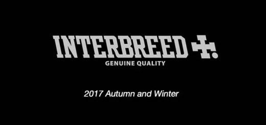 INTERBREED 2017 AUTUMN/WINTER COLLECTIONが9/16から展開! (インターブリード 2017年 秋冬)