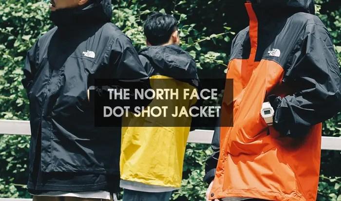 THE NORTH FACE DOT SHOT JACKET 2018 F/W (ザ・ノース・フェイス ドット ショット ジャケット 2018年 秋冬)
