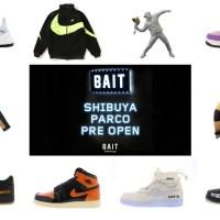 カリフォルニアのセレクトショップ「BAIT ベイト」が11/22から新生「渋谷PARCO」に日本初オープン!レアスニーカーやノースフェイス人気ジャケットが発売!