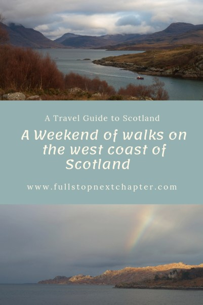 Pinterest. A weekend of walks on the west coast of Scotland