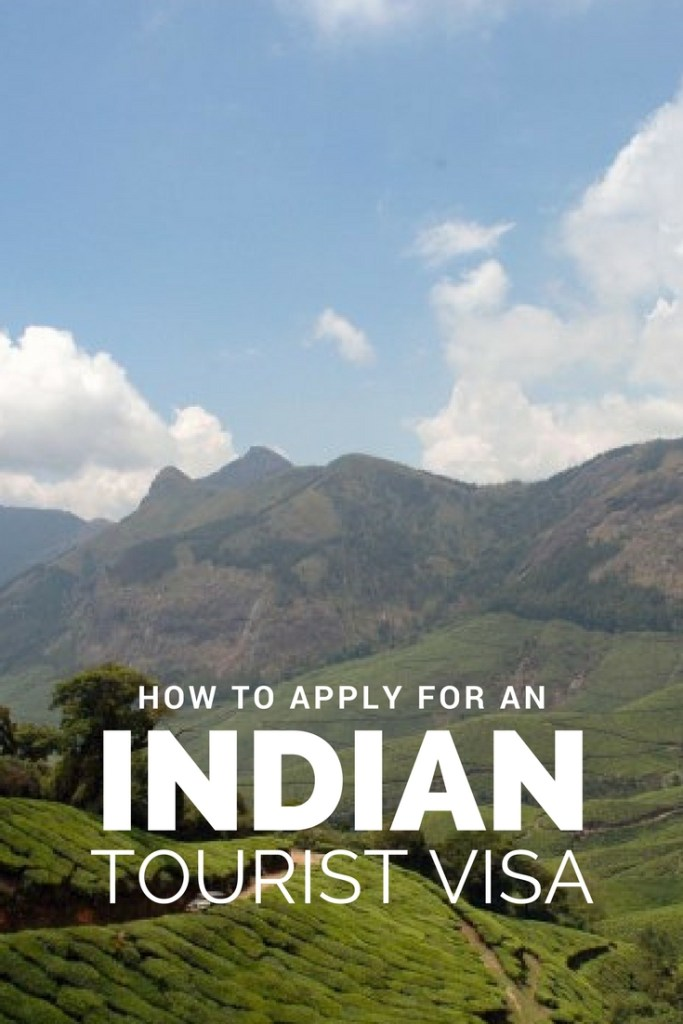 How to Apply for an Indian Tourist Visa ⋆ Full Time Explorer