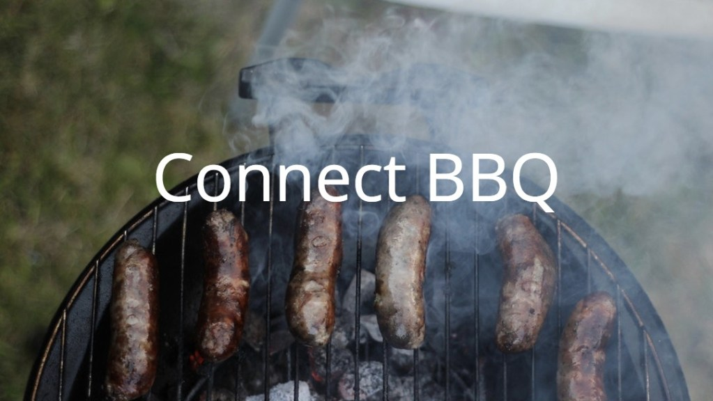 Connect BBQ CANCELLED