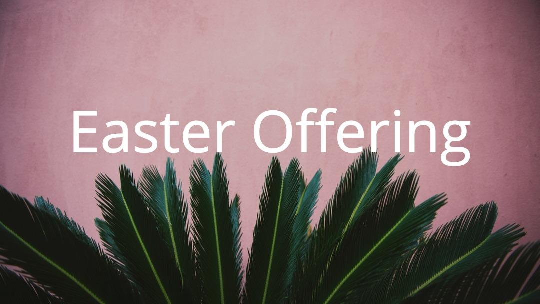 Easter Offering Recipients