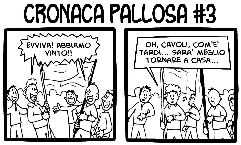 Cronaca Pallosa 3