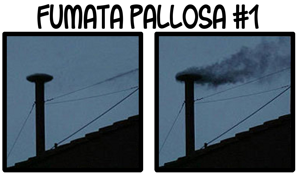 Fumata Pallosa 1