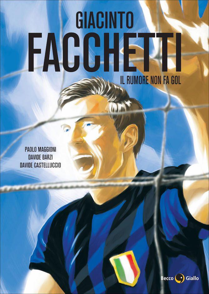 Giacinto Facchetti, il rumore non fa gol. O l'epica (e la genetica)  nerazzurra - Fumettologica