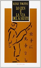 Lo Zen E La Via Del Karate