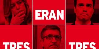 Tres eran tres PSOE