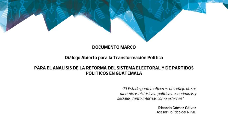 Documento marco del Diálogo #ReformaElectoralGT
