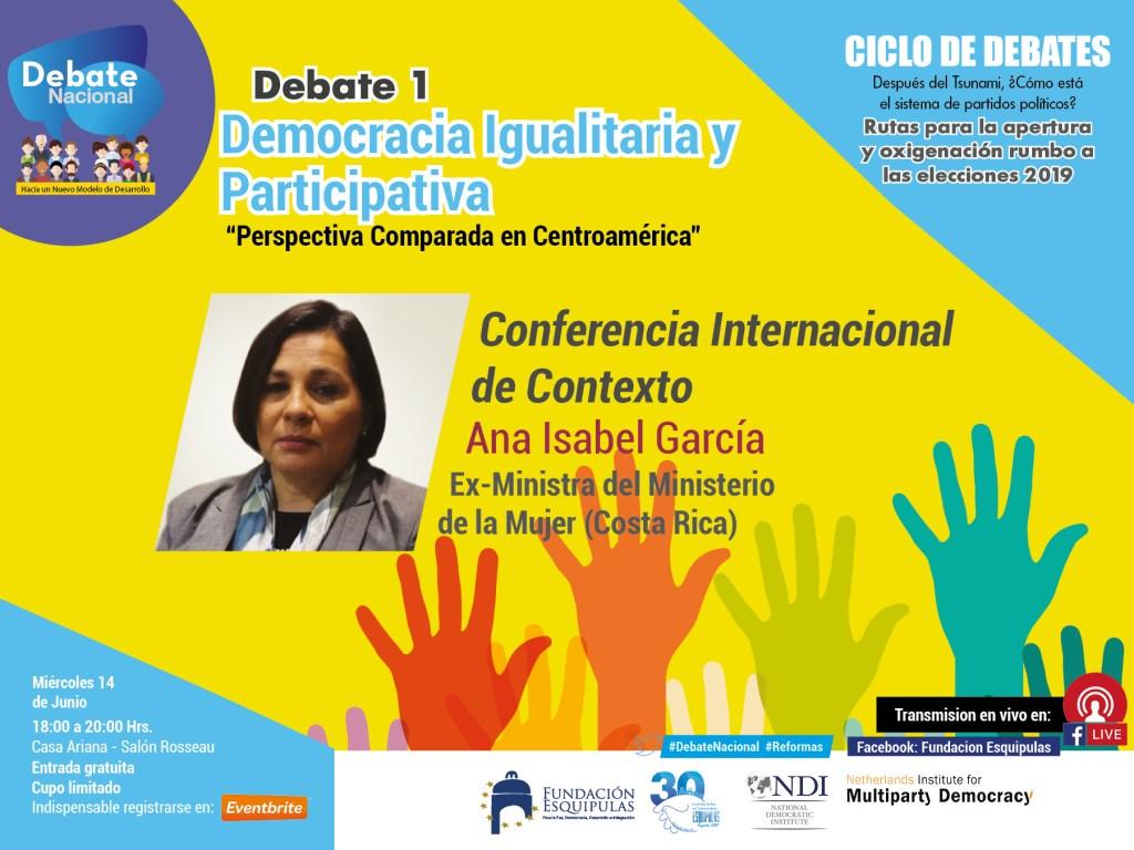"""Presentación: Democracia Igualitaria y Participativa """"Perspectiva Comparada en CA"""" Ana Isabel García"""