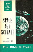 Space Age Science by Edward F Hills