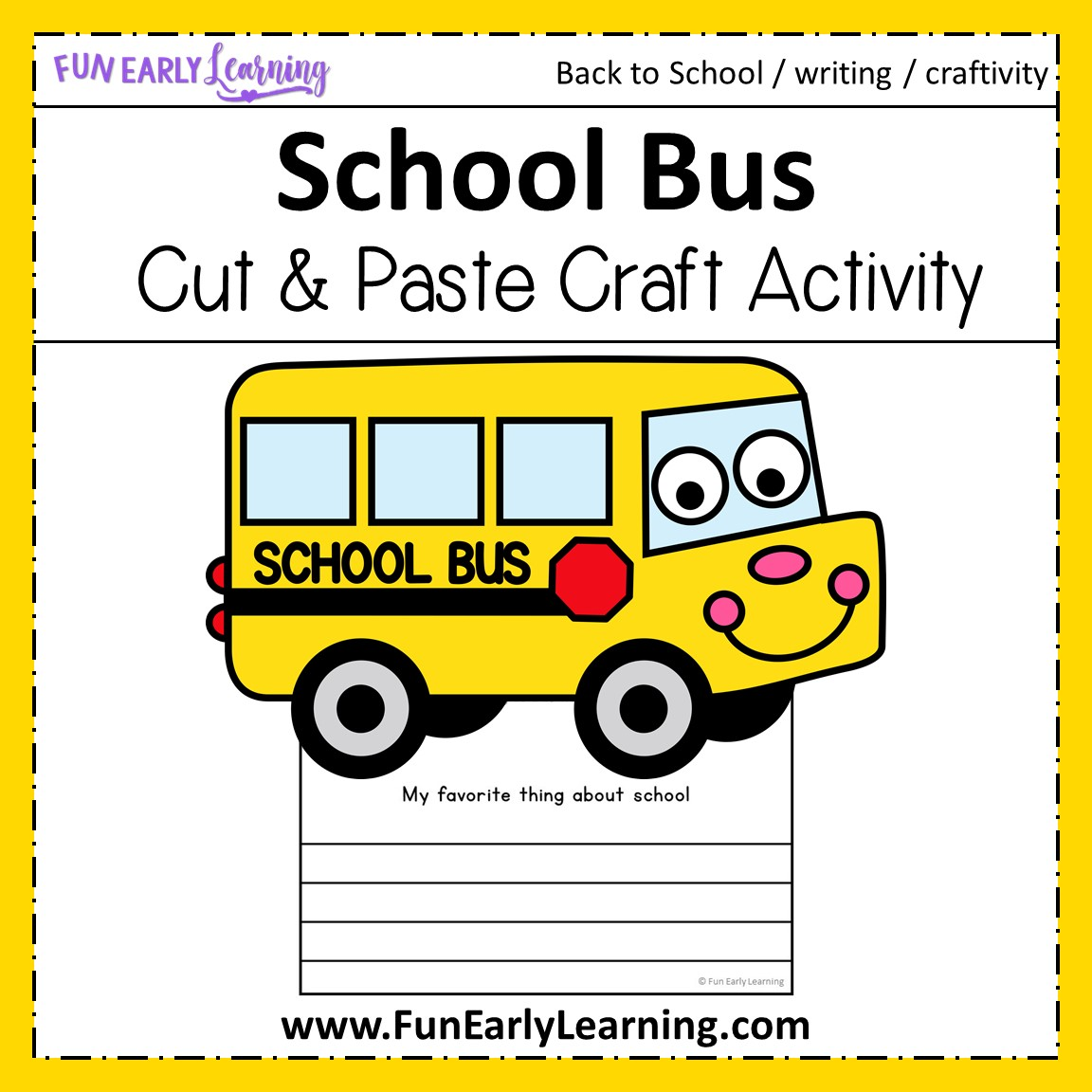 Back To School Bus Craft With Writing Prompts For Kids