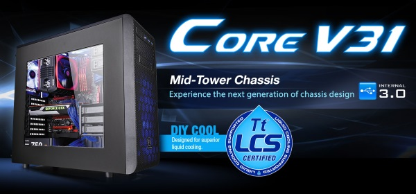 Thermaltake release New Core V31