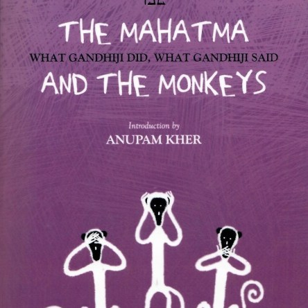 THE MAHATMA AND THE MONKEYS