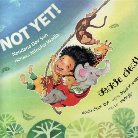 NOT YET!/EAGALE BEDA! (ENGLISH-KANNADA)