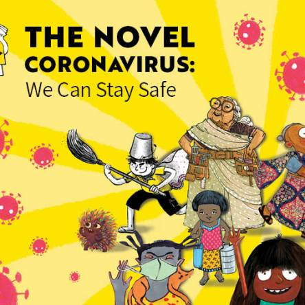 THE NOVEL CORONAVIRUS – WE CAN STAY SAFE