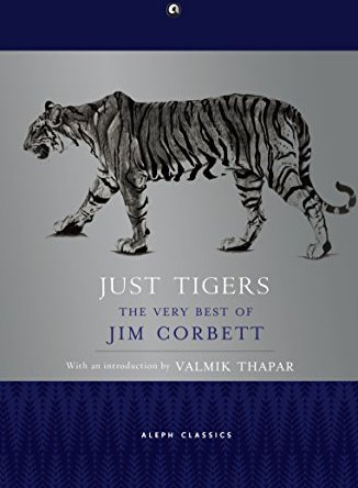 JUST TIGERS – THE VERY BEST OF JIM CORBETT