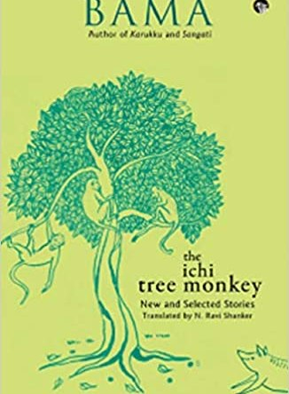 THE ICHI TREE MONKEY NEW AND SELECTED STORIES