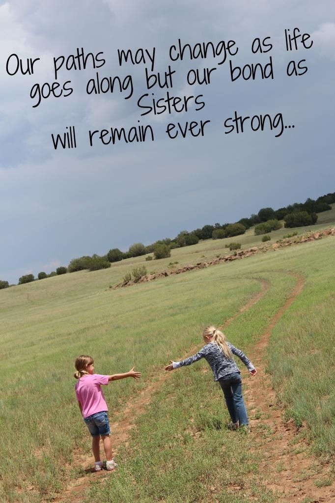 I Quotes My Sayings And Sister Love