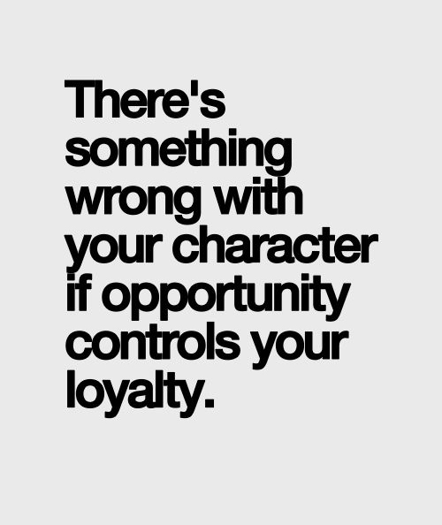 20 Inspiring Images About Loyalty Friendship Quotes