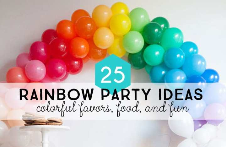 25 Rainbow party ideas: colorful favors, food, and fun