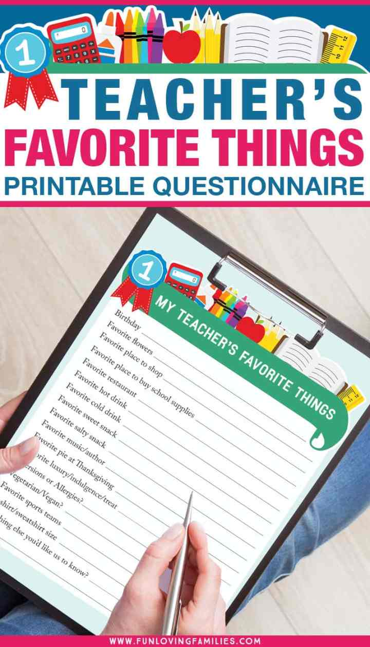 Bring this Teachers Favorite Things questionnaire on the first day of school or meet the teacher night so you know exactly what your child's new teacher likes. Perfect for teacher gifts throughout the year. #teachergifts #backtoschool #freeprintable