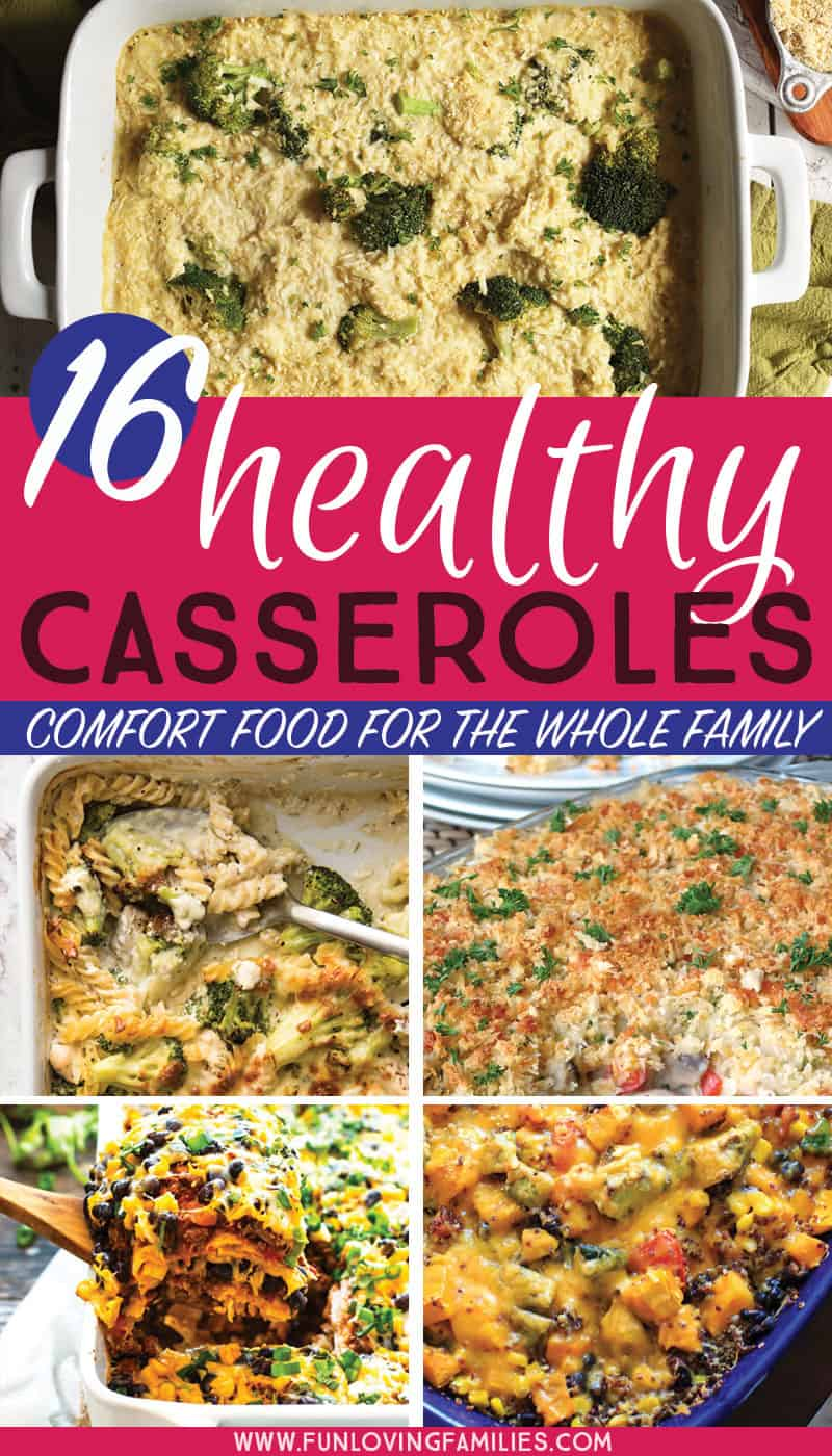 Casserole recipes that are healthy and delicious. Perfect for family meal planning. #dinner #casserole #healthyrecipes