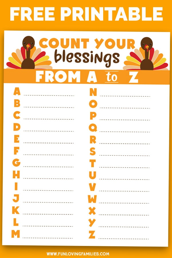 Here's a free printable Thanksgiving gratitude activity you can do with your family! Count your blessings from A to Z! #thanksgivingfun #thanksgivingprintables #thanksgivingactivity #kidsthanksgiving #countyourblessings #thankful #gratitude