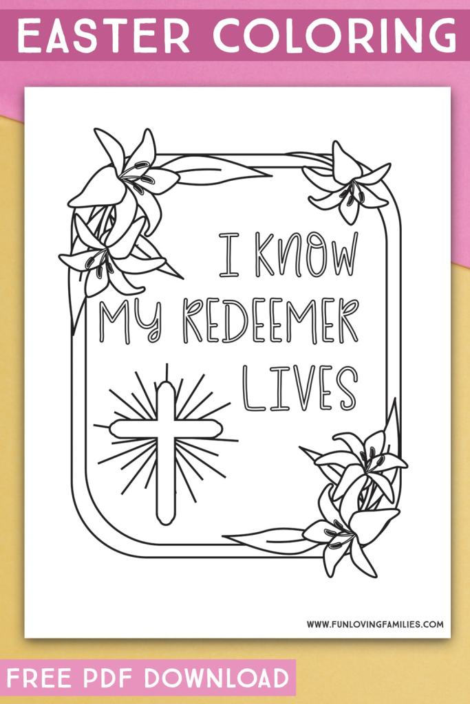 "Quote: ""I know my redeemer lives"" Religious Easter coloring pages"