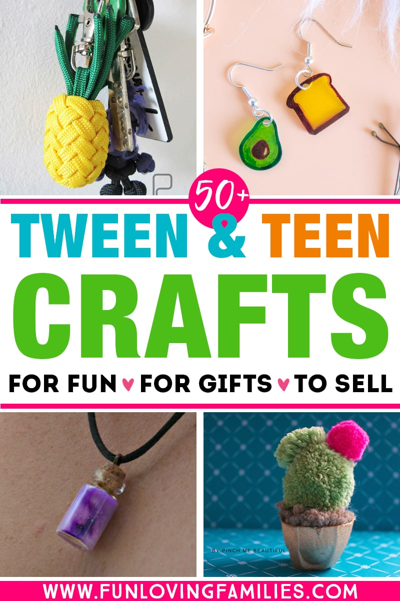 50 Crafts For Tweens And Teens Fun And Easy Ideas They Ll Love