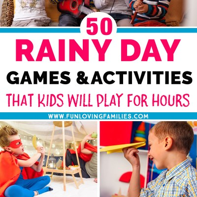 50+ Kids Games and Activities for Rainy Day Fun
