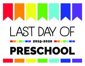 last day of preschool printable sign