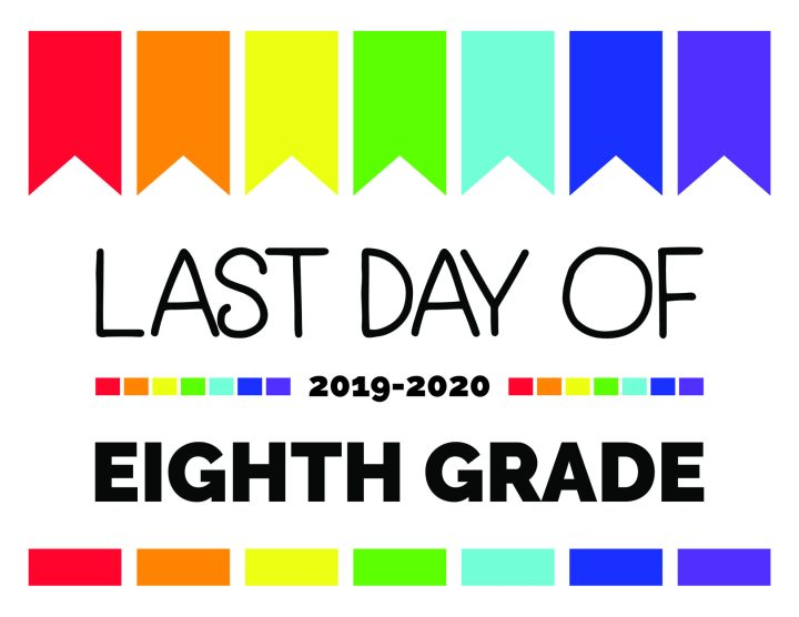 last day of eighth grade printable sign