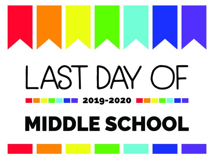 last day of middle school printable sign