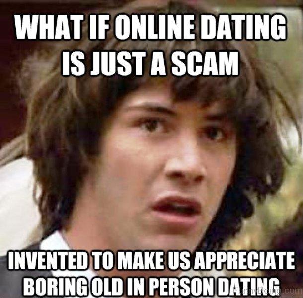 51 Fantastic Dating Memes