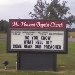 Do you know what hell is? Come hear our preacher