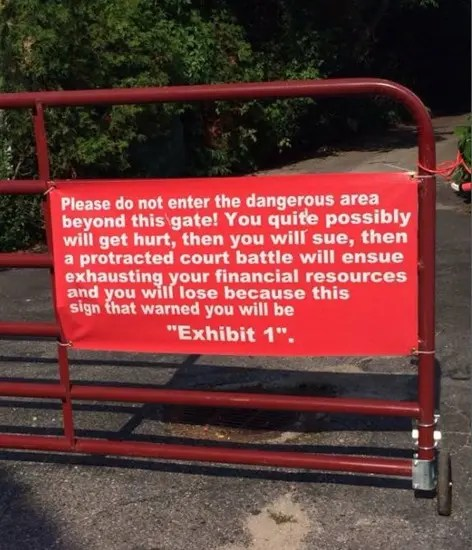 Yep, this sign will be Exhibit 1 in your court battle