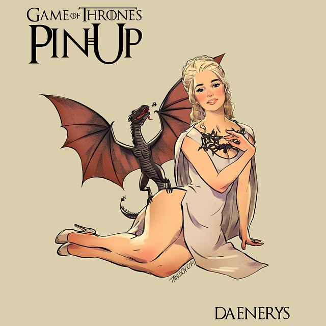 Daenerys Targaryen Game of Thrones Pinups