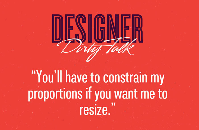 Designers talk dirty with each other