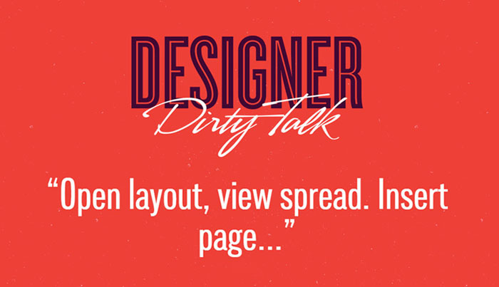 Good dirty talk by Designers